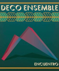 Deco Ensemble Album Cover 'Encuentro'