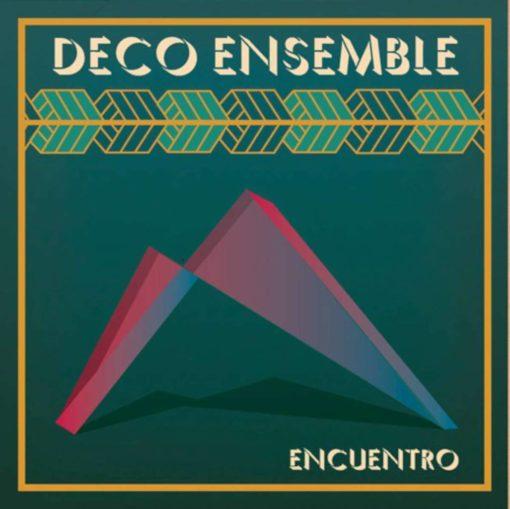 Deco Ensemble Album Cover 'Encuentro'
