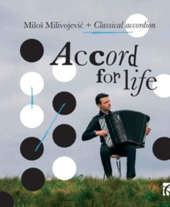 Miloš Milivojević - Accord for life - CD