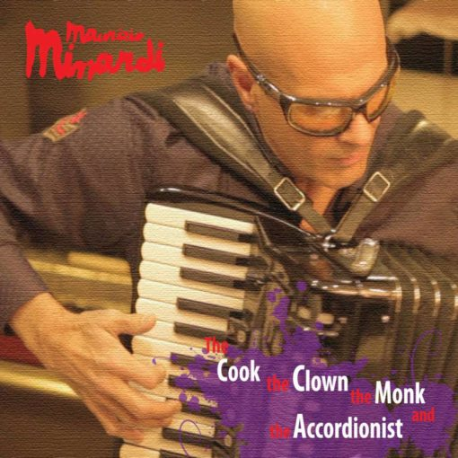 the cook the clown the monk and the accordionist