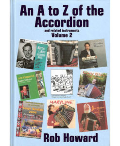 The second in the series of fun books by Rob Howard about all sorts of accordion bric-a-brac including history, performance tips and many historic profiles such as Paolo Soprani, Jack Emblow, Shirley Evand, Toralf Tollefsen, Umberto Allodi and Astor Piazzolla. Lots of great black and white pictures too.