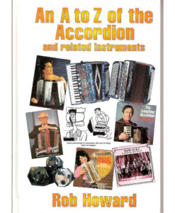 The first in the series of fun books by Rob Howard about all sorts of accordion bric-a-brac including history, performance tips and artist profiles including Pietro Deiro, Pietrio Frosini, Jimmy Shand and Jimmy Blair. Lots of great black and white pictures too.