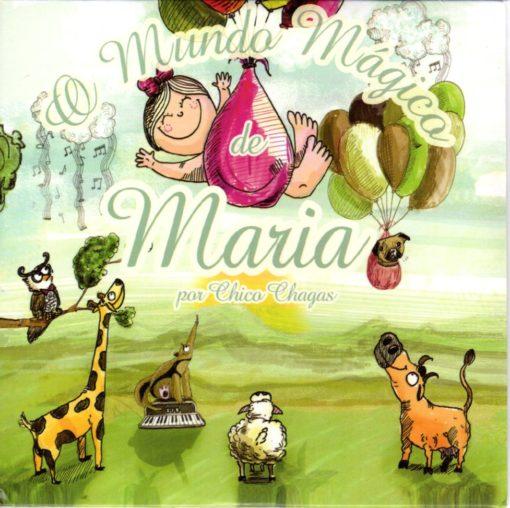 Chico Chagas -O mundo magico de Maria
