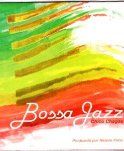 Chico Chagas - Bossa Jazz
