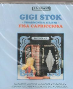 Gigi Stok -Fisa capricciosa Gigi Stok. The master himself and his ensemble playing some of his compsoitions and other famous tunes: Fantastico (Stok-Vergali), Lucciole Vagabonde (Bixio), Tentazione (U. Ferrari), Susanna tutto pepe (Stok-Giaffreda) Mazurca dei baci (Stok) Capricciosa (Stok-Giaffreda), Romagna Mia (S. Casadei) Geraldina (Stok-Filice), La reine de musette (Peyronnin) Le onde del danubio ( Ivanovich -Stok), cuore in gola (Stok), Il, grande valzer Il gattopardo(Verdi-trascr. Stok-Mussini) La direttissima (Stok-L. Cortese), O Sole Mio (Di Capua-Mazzucchi -Elab. Stok) Brioso (Stok) Supermazurka variata (Stok)