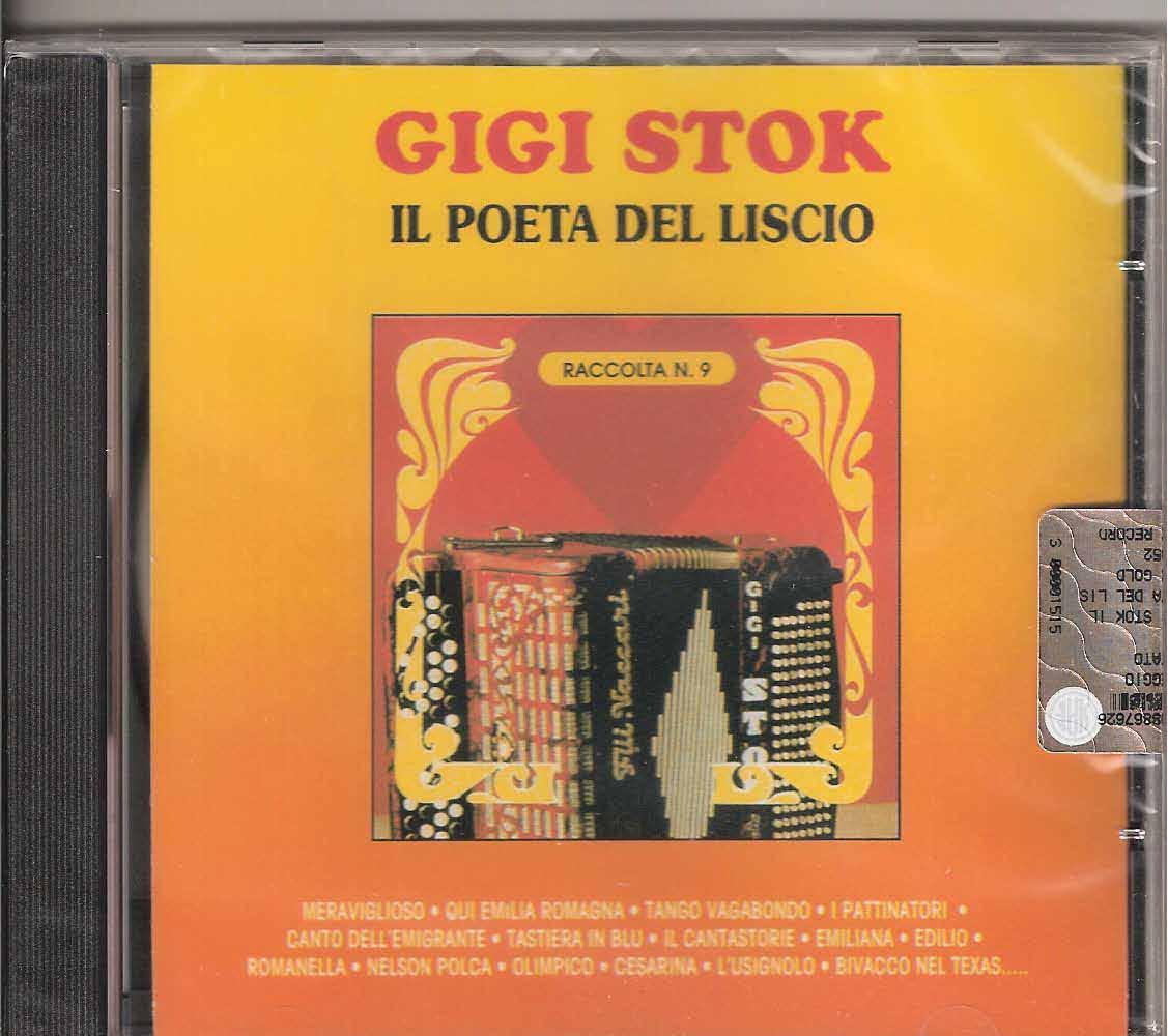 Gigi Stok -Il poeta del liscio Gigi Stok. The master himself and his ensemble playing some of his greatest hits: Meraviglioso (Marani), Qui Emilia Romagna(Stok), Tango Vagabondo (Stok) I Pattinatori (Waldteufel), Canto dell'emigrante (Stok) Tastiera in Blu (Stok-Mussini) Il Cantastorie (Stok-Barimar) Emiliana (Stok), Edilio (Nicolucci) Romanella (Pataccini) Nelson Polka (Stok) Olimpico (Stok) Cesarina (Pezzolo)L'Usignolo (Julien), Bivacco nel texas (Stok), Parisienne (Stok-Carrara)