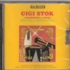Gigi Stok -Botta e risposta Gigi Stok. The master himself and his ensemble playing more of his hits and transcriptions: Elettrico (Stok), La rondinella (A. Frazzi arr.Stok), La Paloma (Yradier-Stok), Botta e risposta (Stok-Monica) La lupa (Panciroli), Un giorno tortorella (Stok), Il carnevale di Venezia (Paganini-Stok), Lisetta va alla moda (Katscher)Caminito (Filiberto), Burrasca (Stok), La scabrosa (A. Frazzi arr.Stok) Vecchi Ricordi (Stok) La Campanella (Paganini- Trasc.Stok/Mussini) Sempre Libera- Brinidisi La Traviata (Verdi- Trascr. Stok) Dolores (Waldteufel), Tre minuti a Parma (Stok)