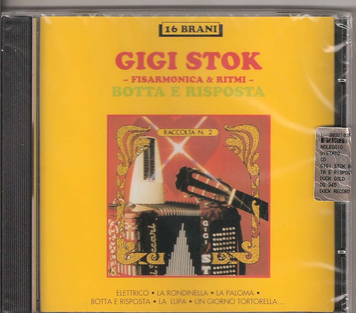 Gigi Stok -Botta e risposta Gigi Stok. The master himself and his ensemble playing more of his hits and transcriptions: Elettrico (Stok), La rondinella (A. Frazzi arr.Stok), La Paloma (Yradier-Stok), Botta e risposta (Stok-Monica) La lupa (Panciroli), Un giorno tortorella (Stok), Il carnevale di Venezia (Paganini-Stok), Lisetta va alla moda (Katscher)Caminito (Filiberto), Burrasca (Stok), La scabrosa (A. Frazzi arr.Stok) Vecchi Ricordi (Stok) La Campanella (Paganini- Trasc.Stok/Mussini) Sempre Libera- Brinidisi La Traviata (Verdi- Trascr. Stok) Dolores (Waldteufel), Tre minuti a Parma (Stok)
