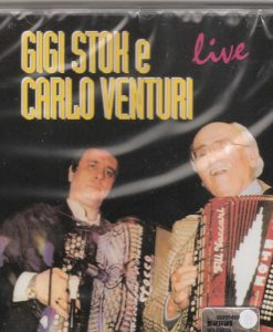 Gigi Stok e Carlo Venturi- Live Gigi Stok/Carlo Venturi. The frist six tracks on this album are a live recording from one of Gigi Stok and Carlo Venturi's many joint concerts: Elettrico (Stok), Suona la fisarmonica, Vecchi Ricordi (Stok), Saltarella (Stok), Menestrello (Venturi), Battagliero (Pattacini), Armonica Ubriaca (Stok), Principe in Liscio (Stok-P.Principe), Adios Muchachos (Sanders), Capriccioso (Stok), Il Canarino (Fracasssino), Gicando sui tasti (Stok), Gelosia (Gade) Pietro Ritorna (Deiro)