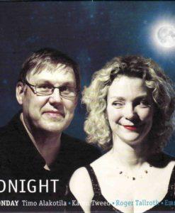 Karen Tweed's brilliant album featuring Finnish pianist Timo Alakotila playing some of their compositions among others:Hope/Gerry Comane's/Back Home at Onsbacken/Beoga/Sam'sTune (Alakotila,Tweed,Graham,Northcott), Moonbeam Passage (Tweed), Reveroff/Lusignac (Tweed,Wood),Great Uncle Henry (Reid), Ensuite Barn/Spaghetti Panic/With Chilli (Dipper, Cutting), Midnight Macmaster (Tweed), Opposite Angell Road (Tweed), The Carillion/AJ's Jig/No Better Friends (Breatnach,Lowthian,Tweed), So Now Joe/Troilipolska (Tweed/Jarvela), Timo's Jig (Tallroth), Getinggen Polska/ Ore efter Timas Haus/The Silver Slipper/Trip to Dingle/Orlando Polecat (Fran, Begley/Tweed), Lumen Valossa (Alakotila)