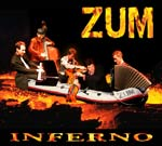 Zum in their excellent 2004 album full of quite amazing original compositions and Astor Piazzolla Tangos. With Eddie Hession on accordion. Rumanian Fry-Up (Gordon) Michelangelo 70 (Piazzolla) Swallowing Flies (Trad. arr. Zum) Rabbi Yochanan The Shoemaker's Song Slivovic Cocktail (Summerhayes) Craitele (Trad. arr Gordon) Quejas de Bandoneon (Filiberto) Daba daba da (Gordon) Hebrew Melody (arr. Summerhayes) NP4 (Summerhayes), Libertango (Piazzolla) When Churchyards Yawn (Summerhayes) Sleepless in St. Albans (Summerhayes) Toe-Tapper for Jessie (Summerhayes)