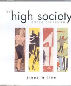 Steps In Time High Society Dance Orchestra Archive recording of the dance band led by Romano Viazzani with tunes from the 1930s to the 1990s Puttin` on the Ritz (Berlin)- Blue Moon (Rodgers/Hart) In the Mood (Garland/Miller)-I`m in the Mood for Love (Fields/ Mc Hugh) Jailhouse Rock (Lieber/Stoller)-Never, Never, Never (Newell/Renis/Testa) The Sixties Revisited: She Loves You (Lennon/McCartney) I Like it, How Do You Do (Gerry and the Pacemakers)Good Vibrations (Wilson/ Love)Yeh yeh(Grant/ Patrick/Hendricks)Do You Want To Know A Secret (Kramer) A Hard Days Night(Lennon/ McCartney)Platforms and Flares:SOS (Andersson/Ulvaeus)I Can See Clearly Now (Nash) American Pie(McClean)Disco Inferno (Green/Kersey) Eighties medley: Hot Hot (Arrow) Best Years of our Lives (Modern Romance) - She`s Electric (Gallagher)