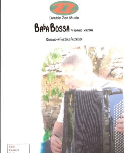 A lovely bossanova by Romano Viazzani for standard bass accordion.