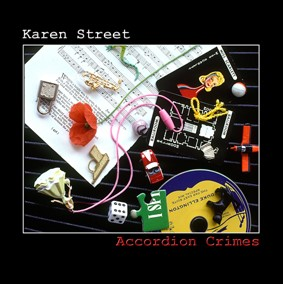 """This is one of the most charming and unexpected release of the season. Karen Street has evolved an entire vocabulary for the accordion that works beautifully in the jazz context."" Dave Gelly 'The Observer"" with Stan Sulzman - saxophone, Mike Outram - guitar and Fred T Baker - bass. Accordion Crimes Mount harissa When a knight won his spurs Undersuspicion Remembered Which way up Dangerous dancing Hymn"