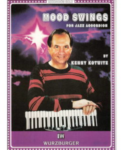 An album of 6 compositions for jazz accordion (Standard Bass) by American Jazz Accordionist Kenny Kowitz Mood Swings Scratchin' the surface (of the blues) A little funky (Jazz waltz) (Somewhere in between) Reason and Rhyme Coolin' Down (Swing) Power Play (Swing)
