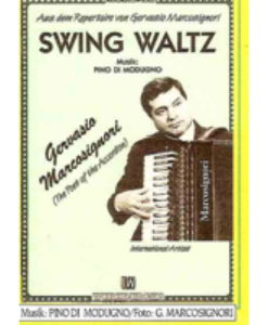 A swing waltz by Pino Di Modugno as recorded by Gervasio Marcosignori