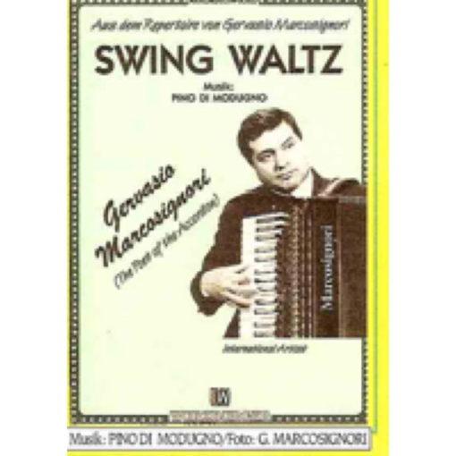 A swing waltz by Pino Di Modugno as recorded by Gervasio Marcosignori